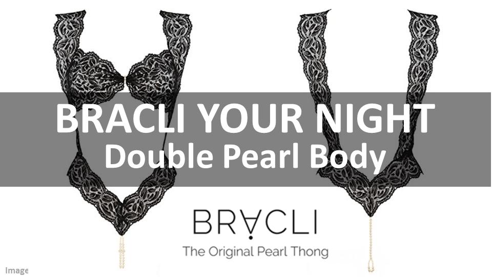 Bracli Your Night Double Pearl Body