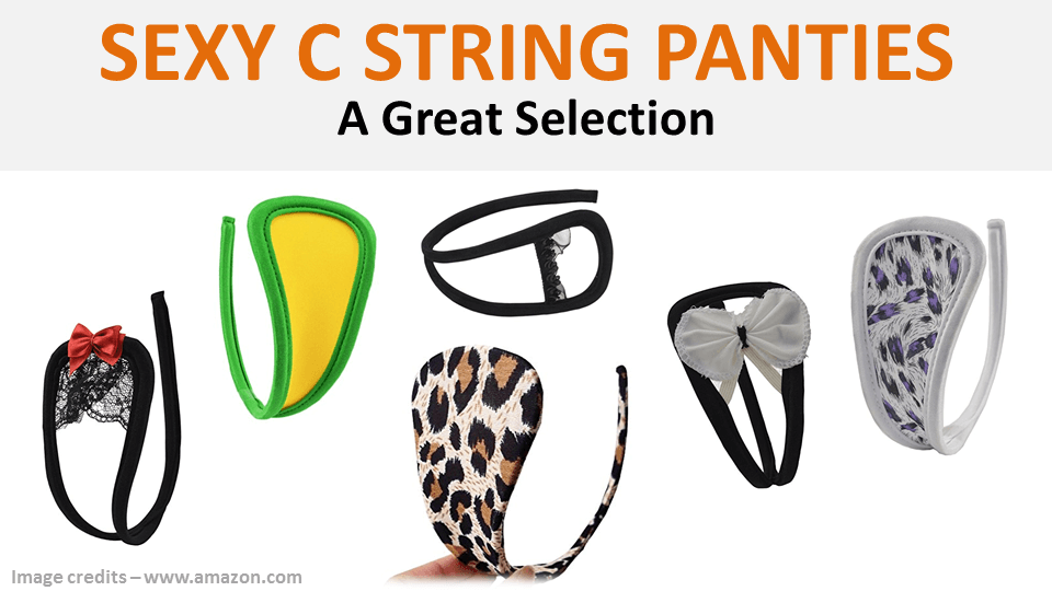 C String Panties - Sexy C String A Great Selection
