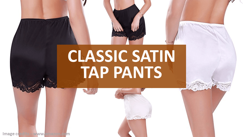 Everyday Wear Classic Satin Tap Pants