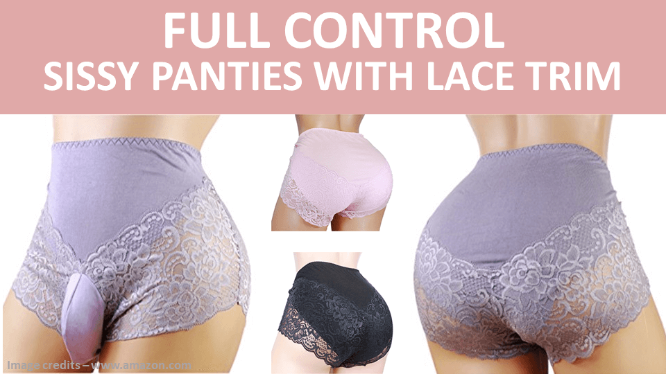 Full Control Sissy Panties With Lace Trim